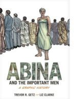 Abina and The Important Men: A Graphic History Book Cover
